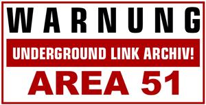 AREA51 - Das Underground Linkarchiv